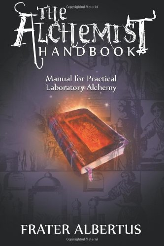 9781607965008: Alchemist's Handbook: Manual for Practical Laboratory Alchemy