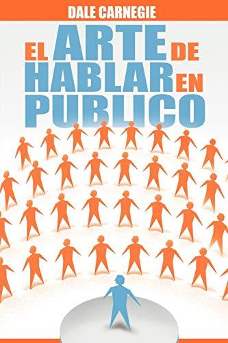 9781607965039: El Arte de Hablar En Publico (Spanish Edition)