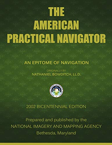 9781607965046: The American Practical Navigator: Bowditch