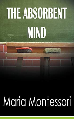 9781607965053: The Absorbent Mind