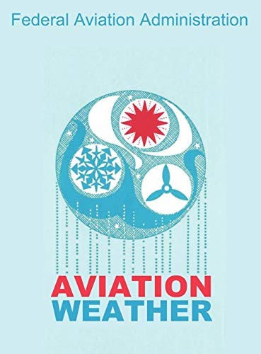 9781607965107: Aviation Weather (FAA Handbooks)