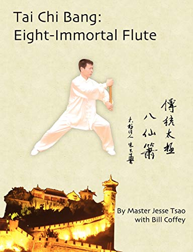 9781607965220: Tai Chi Bang: Eight-Immortal Flute