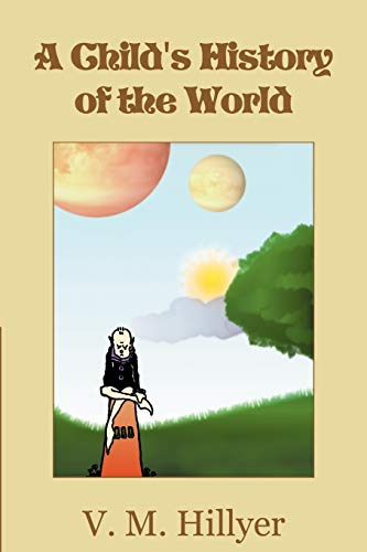 9781607965329: A Child's History of the World