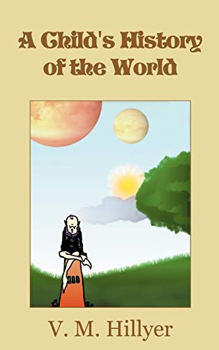 9781607965336: A Child's History of the World