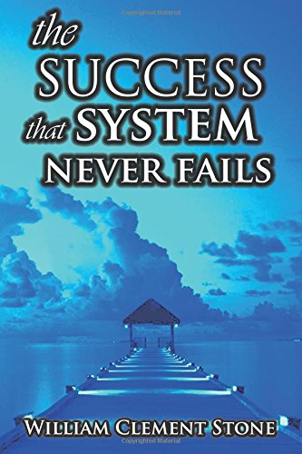 9781607965466: The Success System That Never Fails