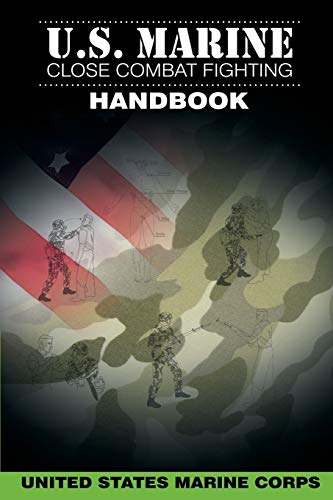 9781607965589: U.S. Marine Close Combat Fighting Handbook