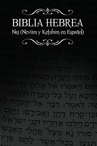 Biblia Hebrea: Naj (Neviim y Ketubim En