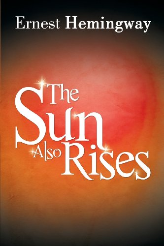 a literary analysis of the novel the sun also rises The sun also rises endures as one of the most popular and significant books to emerge from american literature of the 1920s - along with hemingway's friend f scott fitzgerald's masterpiece, the great gatsby (published only a year earlier in 1925), which.