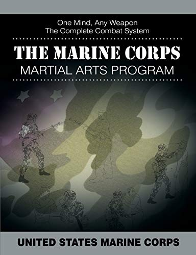 9781607965800: The Marine Corps Martial Arts Program: The Complete Combat System
