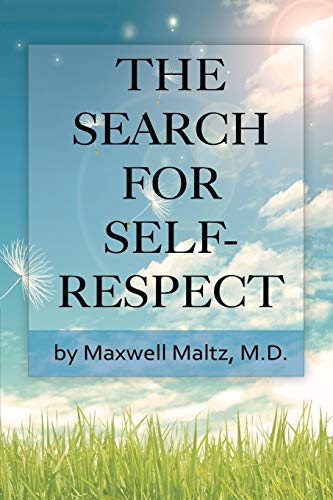 9781607965893: The Search for Self-Respect