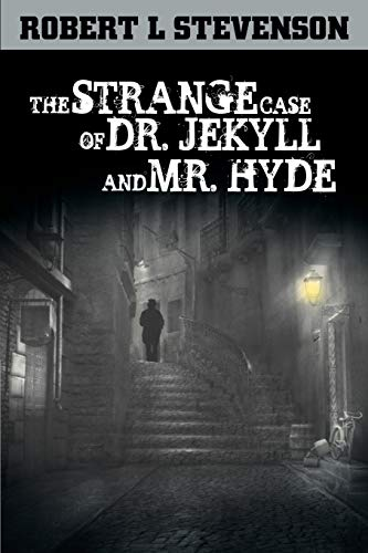 The Strange Case of Dr. Jekyll and Mr. Hyde (9781607966159) by Robert Louis Stevenson