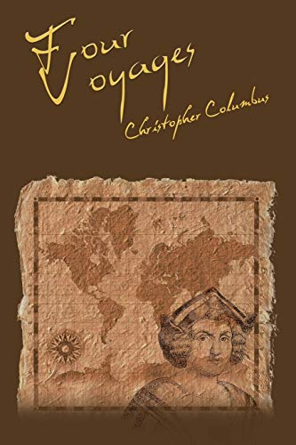9781607966173: The Four Voyages of Christopher Columbus