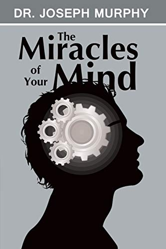 9781607966265: The Miracles of Your Mind