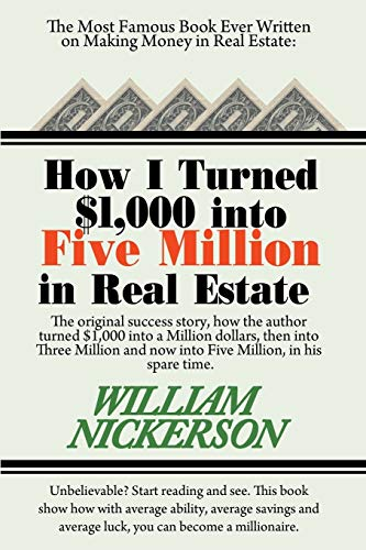 9781607966746: How I Turned $1,000 into Five Million in Real Estate in My Spare Time