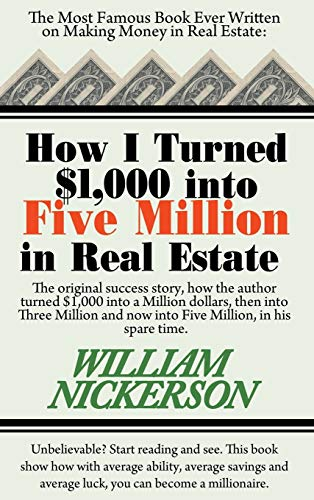 9781607966753: How I Turned $1,000 Into Five Million in Real Estate in My Spare Time