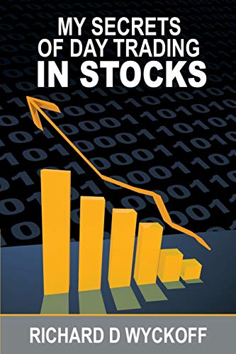 9781607967309: My Secrets Of Day Trading In Stocks