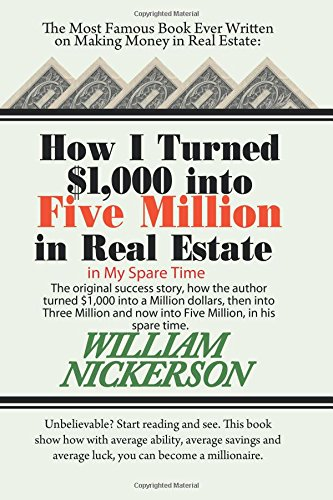 9781607967354: How I Turned $1,000 Into Five Million in Real Estate in My Spare Time