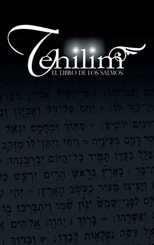 9781607968467: Tehilim: El Libro de los Salmos (Spanish Edition)