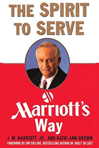 9781607968504: The Spirit to Serve Marriott's Way