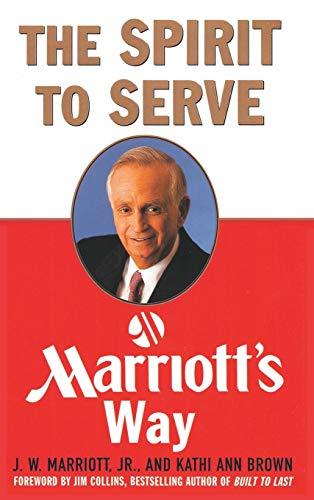 9781607968801: The Spirit to Serve Marriott's Way