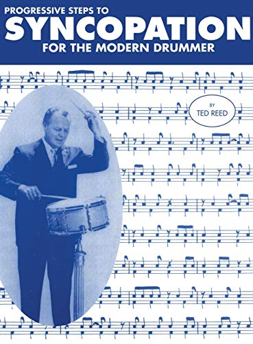9781607968849: Progressive Steps to Syncopation for the Modern Drummer
