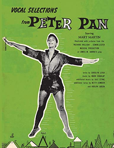 9781607969044: Vocal Selections from Peter Pan Starring Mary Martin