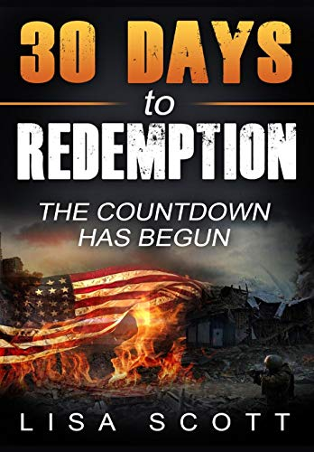 9781607969686: 30 Days to Redemption: The Countdown Has Begun