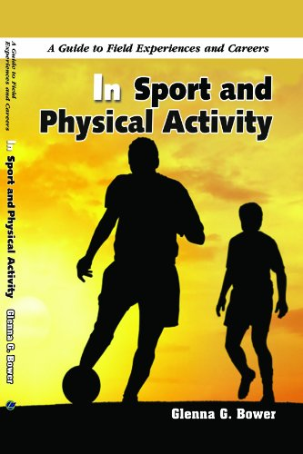 9781607970422: A Guide to Field Experiences and Careers in Sport and Physical Activity