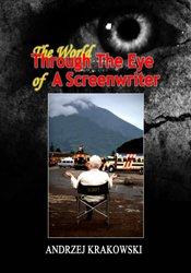 9781607972419: The World Through the Eye of a Screenwriter