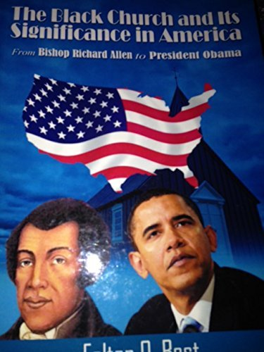 9781607973089: The Black Church and Its Significance in America