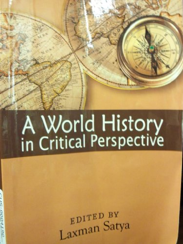 9781607973140: A World History in Critical Perspective.
