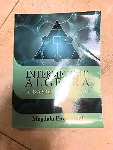 9781607973638: Intermediate Algebra: A Basic Approach