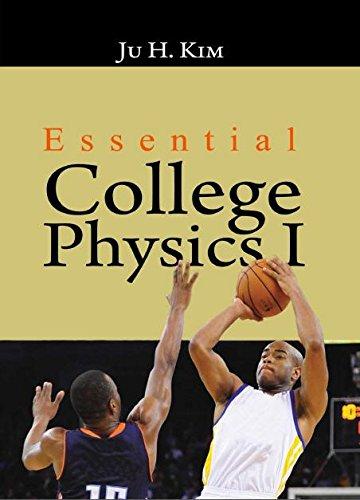 9781607974574: Essential College Physics I