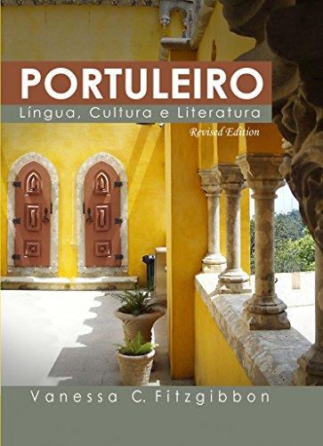 9781607974987: PORTULEIRO: LINGUA CULTURA E LITERATURA