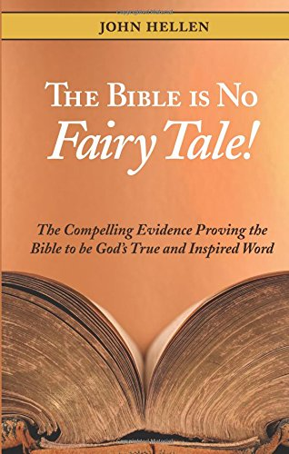 9781607990291: The Bible is No Fairy Tale!