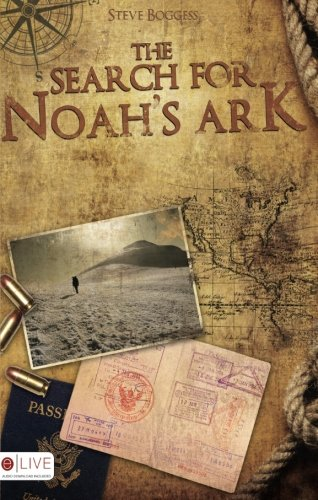 The Search for Noahs Ark: Steve Boggess