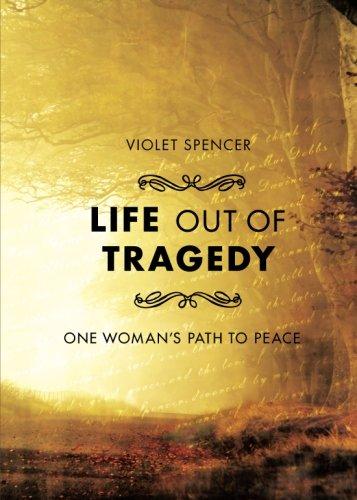 Life Out of Tragedy: Violet Spencer