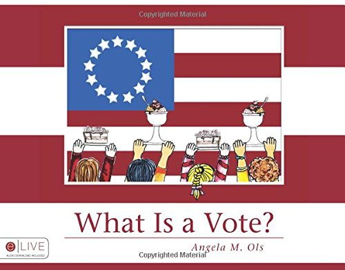 9781607993155: What Is a Vote?