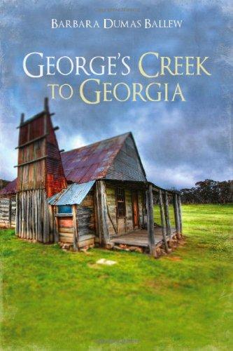 George's Creek to Georgia: Barbara Dumas Ballew