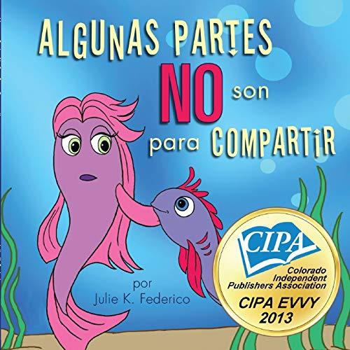 9781607994015: Algunas Partes No Son Para Compartir (Spanish Edition)