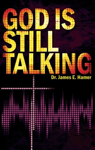 9781607994978: God is Still Talking