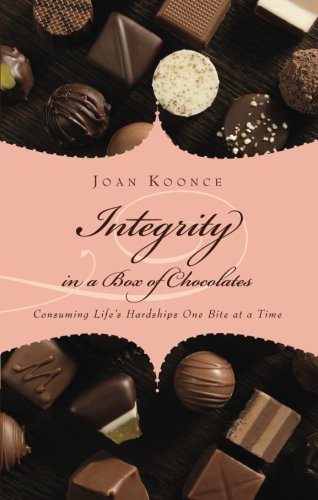 9781607997818: Integrity in a Box of Chocolates