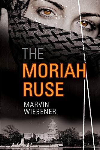 The Moriah Ruse: Wiebener, Marvin