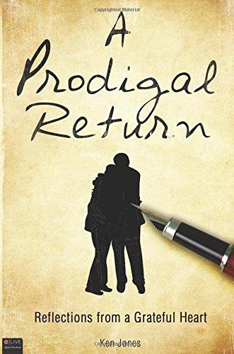 9781607999652: A Prodigal Return
