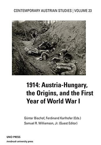 9781608010264: 1914: Austria-Hungary, the Origins, and the First Year of World War I (Contemporary Austrian Studies)
