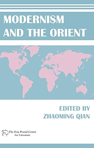9781608010745: Modernism and the Orient (Ezra Pound Center for Literature)