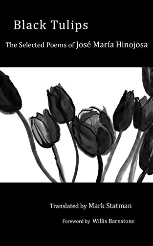 9781608010882: Black Tulips: The Selected Poems of Jose Maria Hinojosa (Engaged Writers)