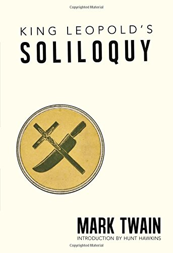 9781608011186: King Leopolds Soliloquy: The University of New Orleans Press Edition