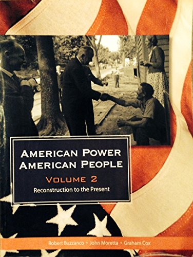 9781608030088: American Power American People Volume 2, Reconstruction to the Present