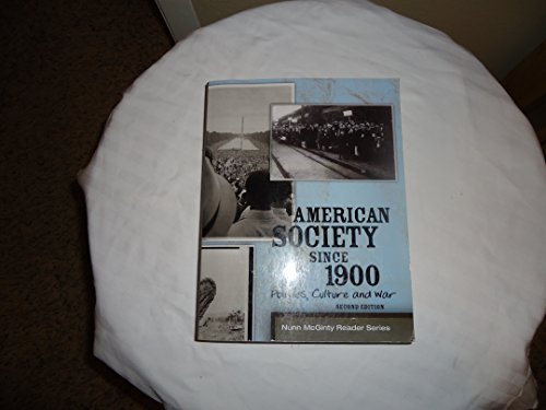 American Society Since 1900 Politics, Culture and War: Unknown